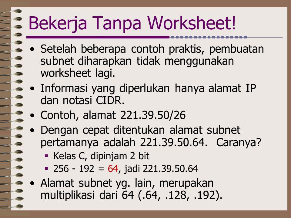 Bekerja Tanpa Worksheet!