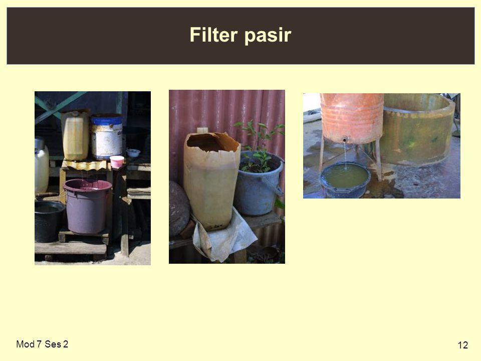 Filter pasir Mod 7 Ses 2
