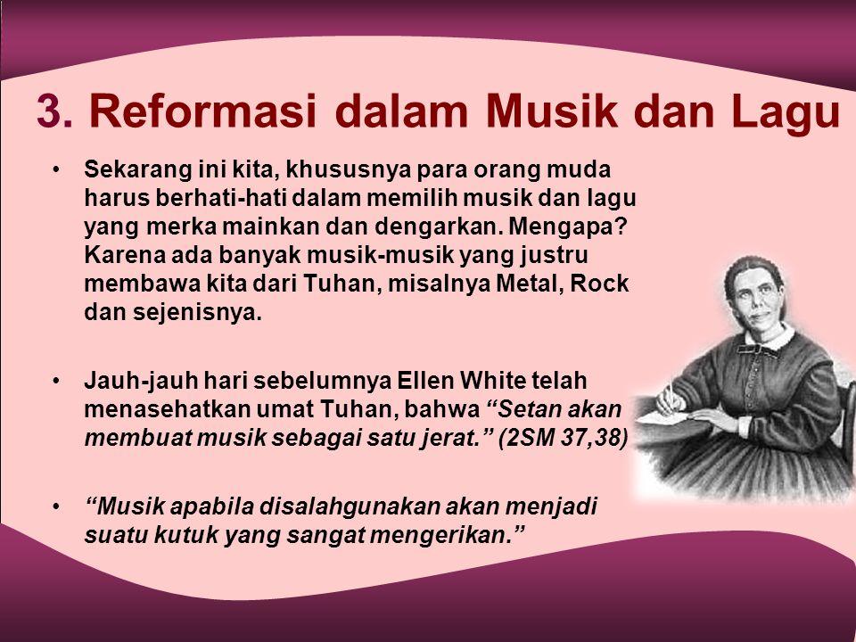 3. Reformasi dalam Musik dan Lagu