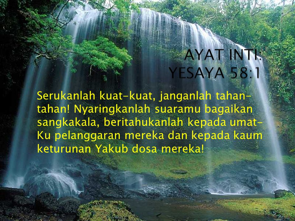 AYAT INTI: YESAYA 58:1