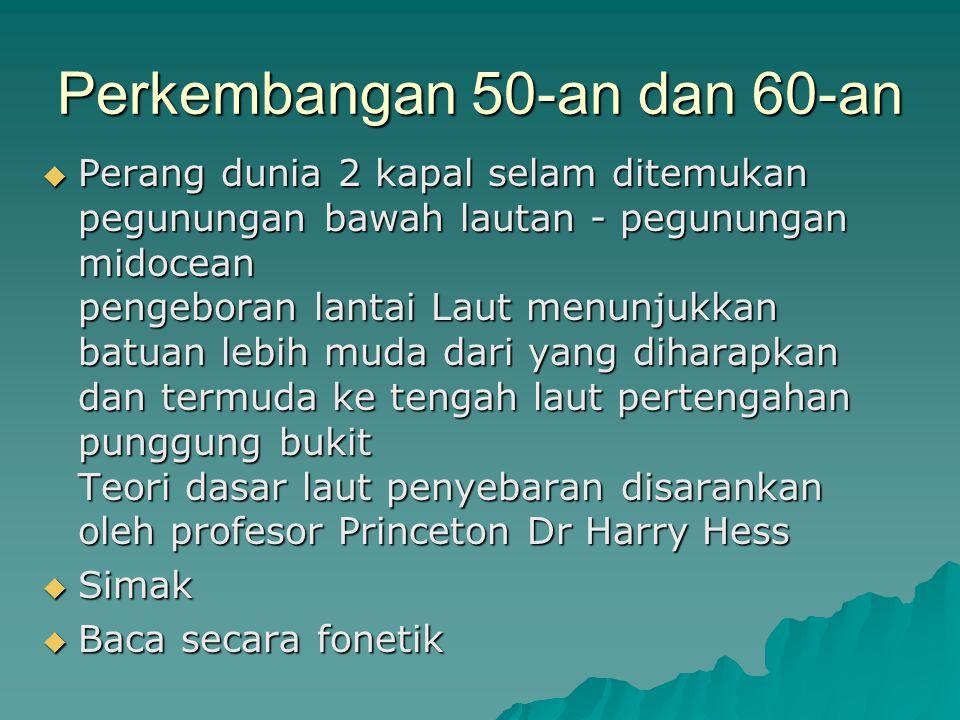 Perkembangan 50-an dan 60-an