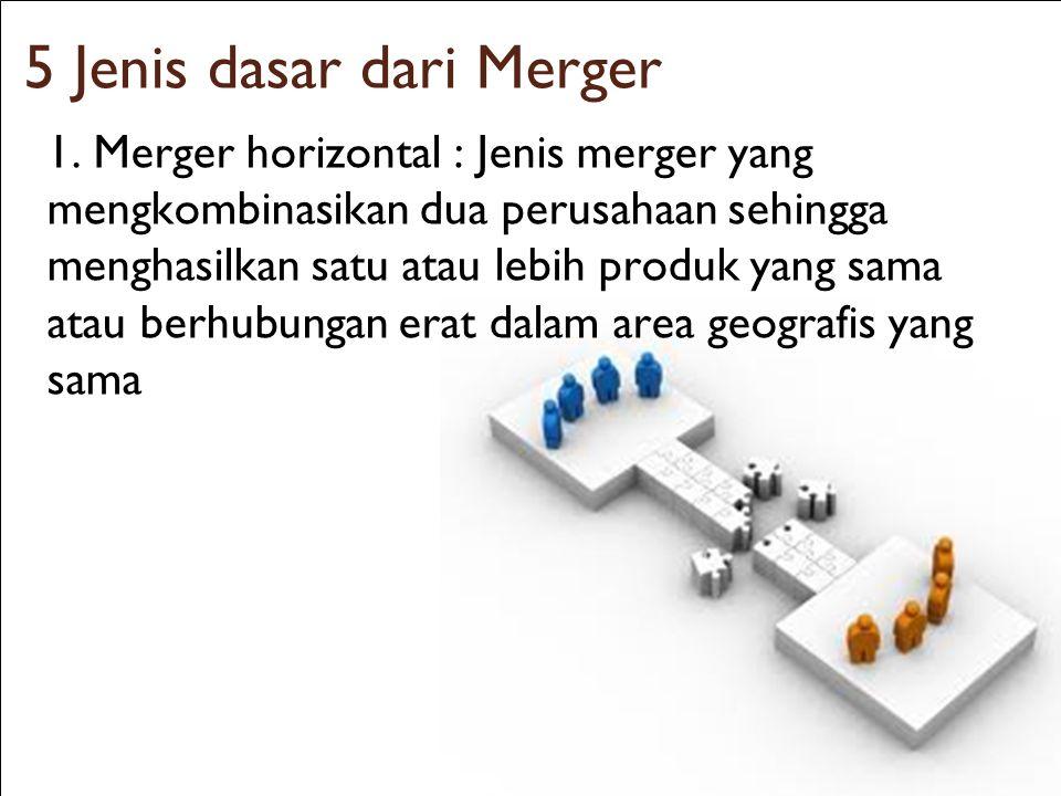5 Jenis dasar dari Merger