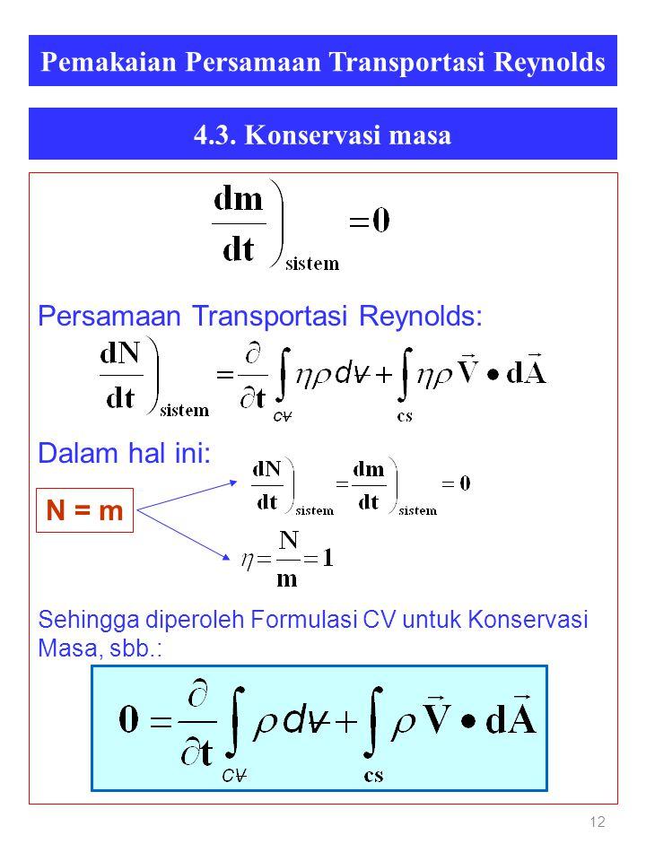 Pemakaian Persamaan Transportasi Reynolds