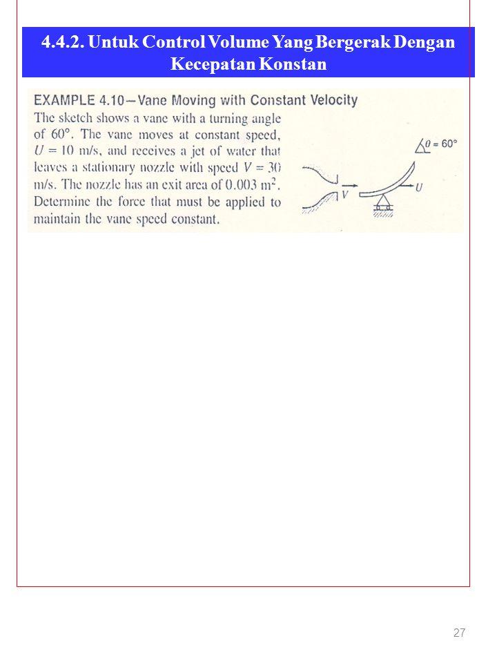 4.4.2. Untuk Control Volume Yang Bergerak Dengan Kecepatan Konstan