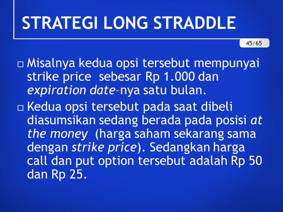STRATEGI LONG STRADDLE