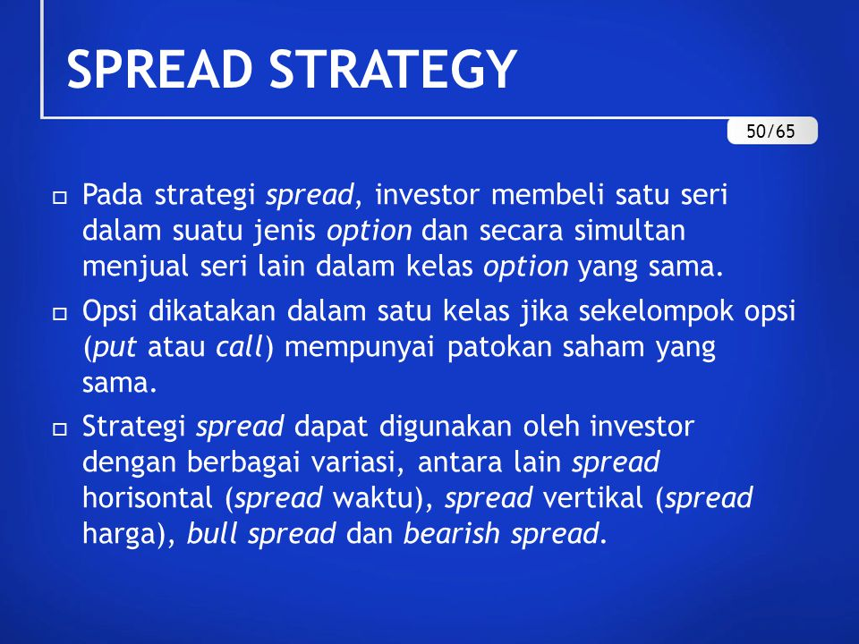 SPREAD STRATEGY 50/65.