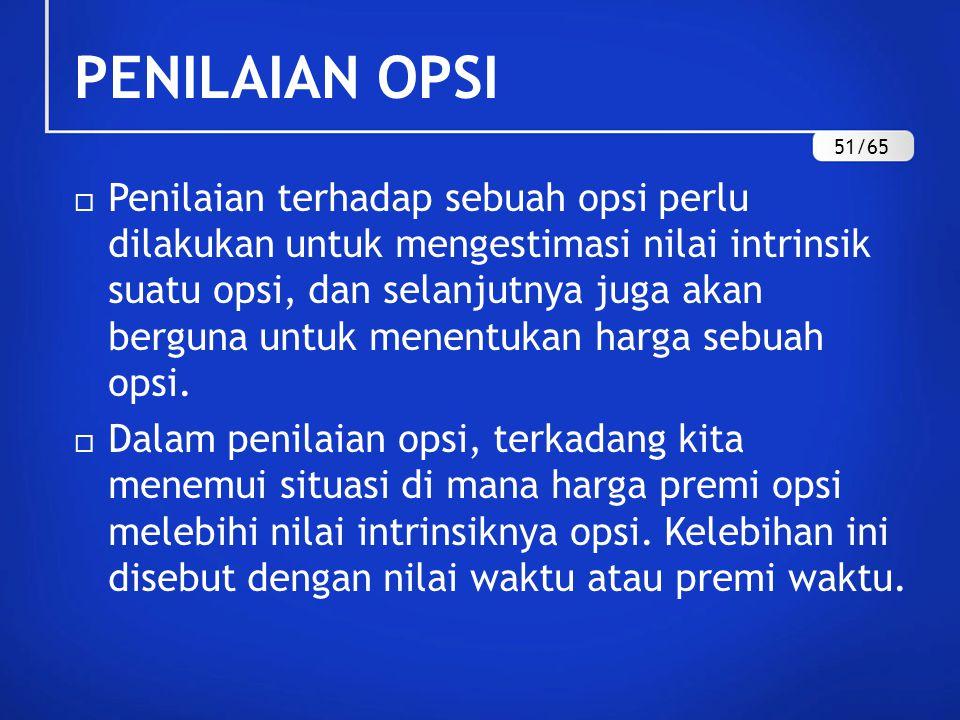 PENILAIAN OPSI 51/65.