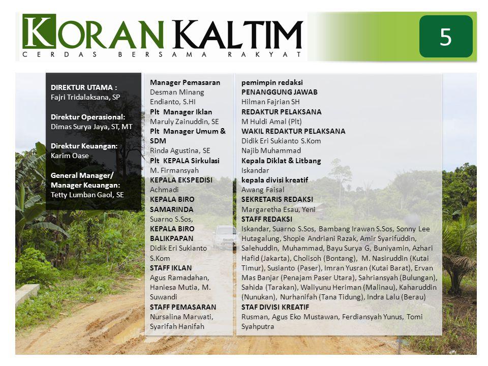 5 DIREKTUR UTAMA : Fajri Tridalaksana, SP Direktur Operasional: