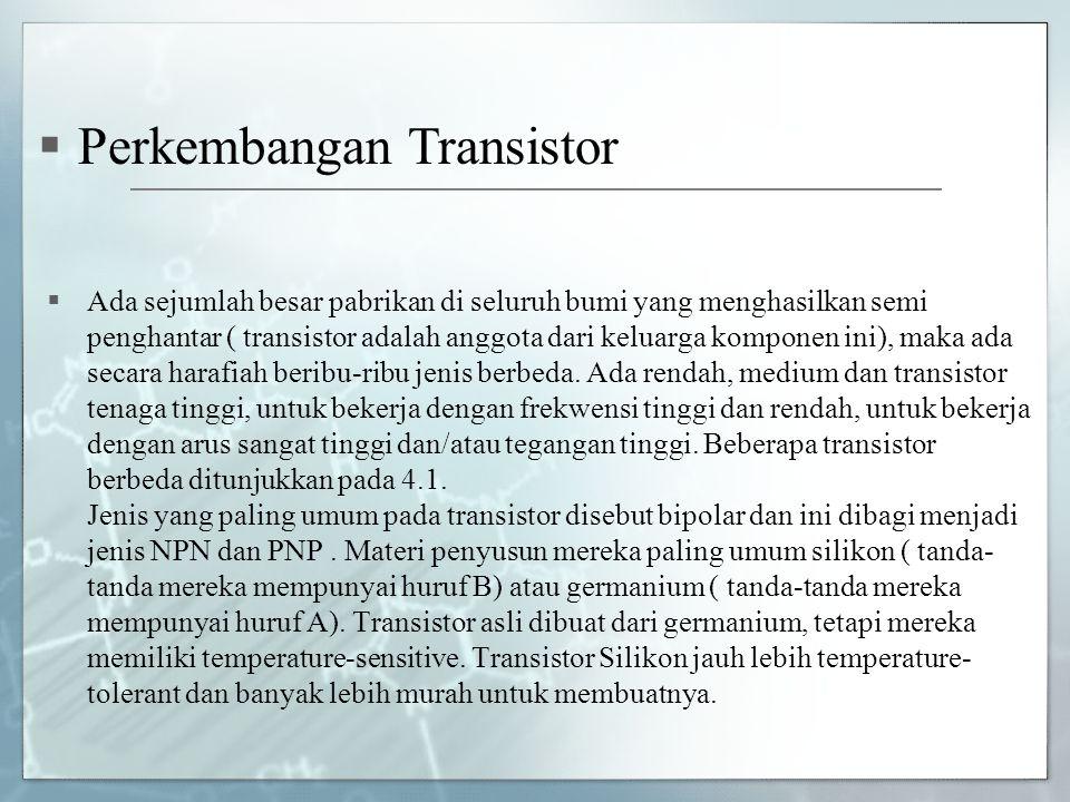 Perkembangan Transistor