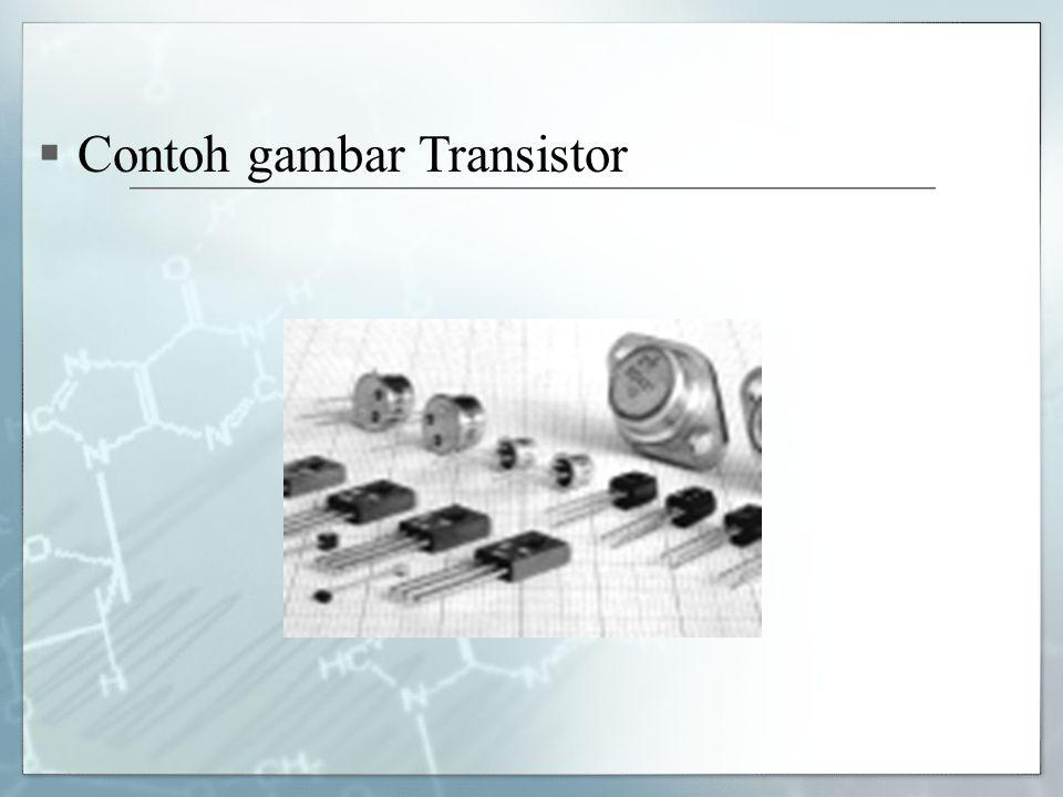 Contoh gambar Transistor