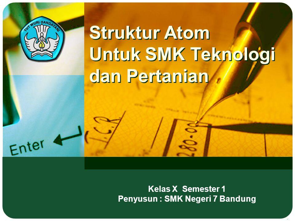 Struktur Atom Untuk SMK Teknologi dan Pertanian