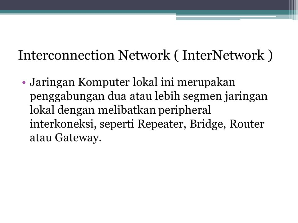 Interconnection Network ( InterNetwork )