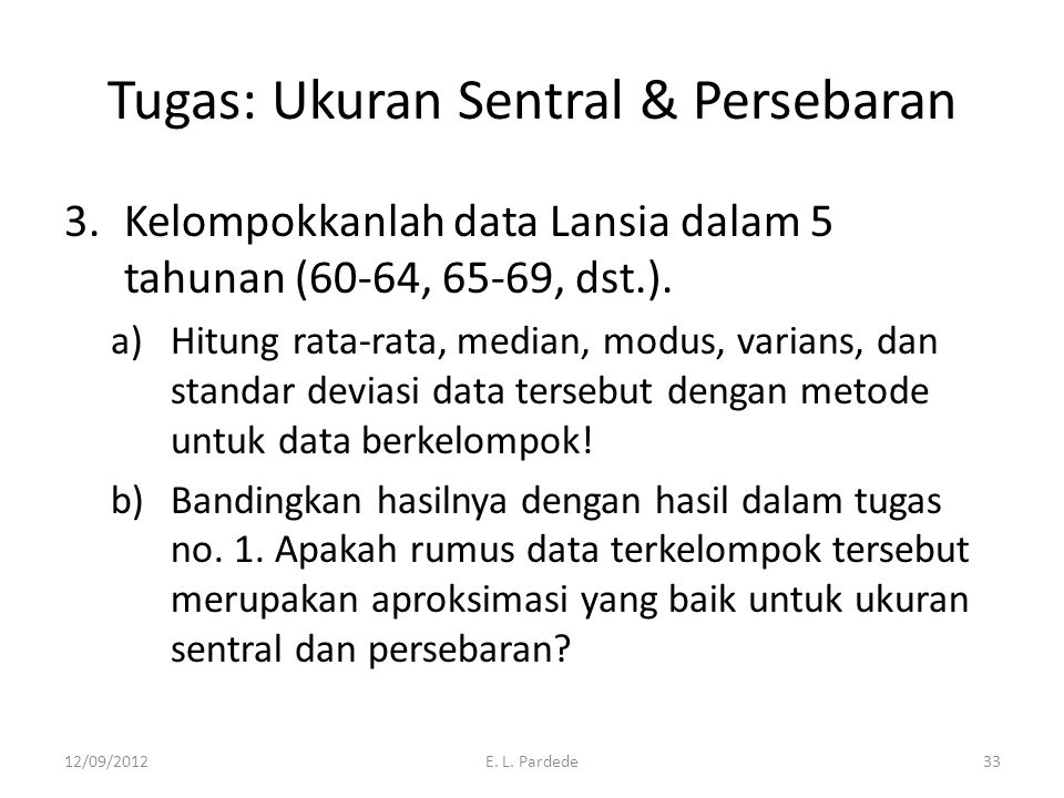Tugas: Ukuran Sentral & Persebaran