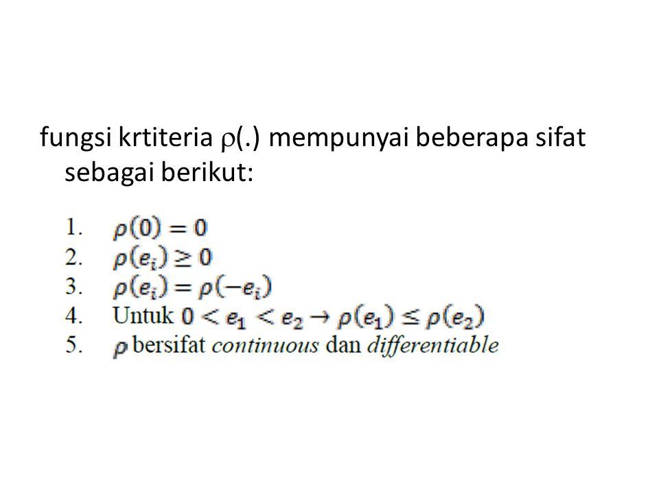 fungsi krtiteria (.) mempunyai beberapa sifat sebagai berikut:
