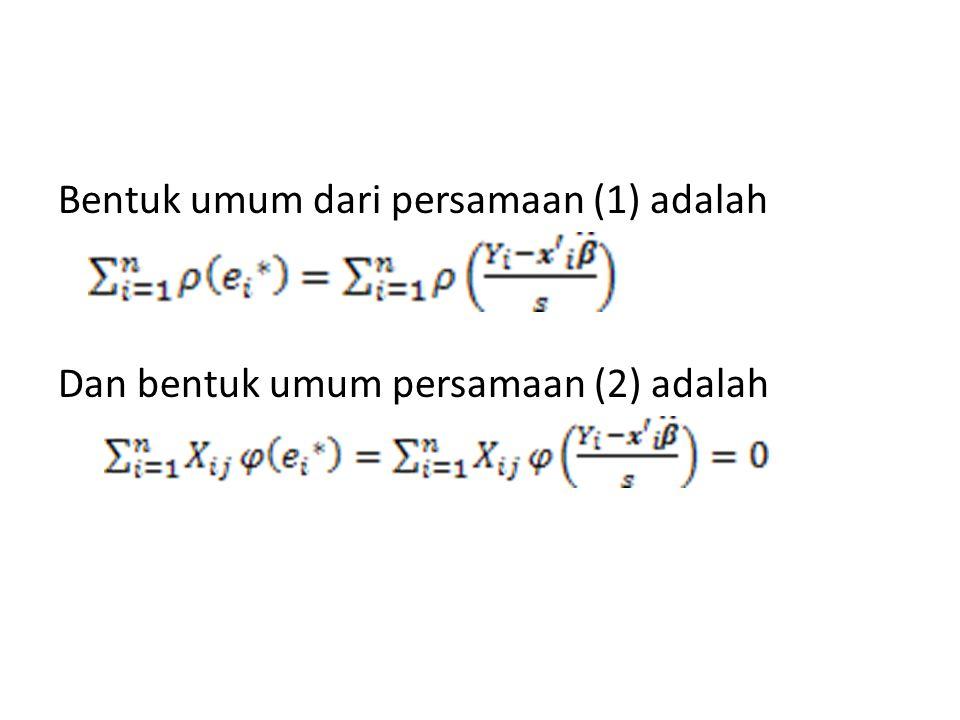 Bentuk umum dari persamaan (1) adalah Dan bentuk umum persamaan (2) adalah