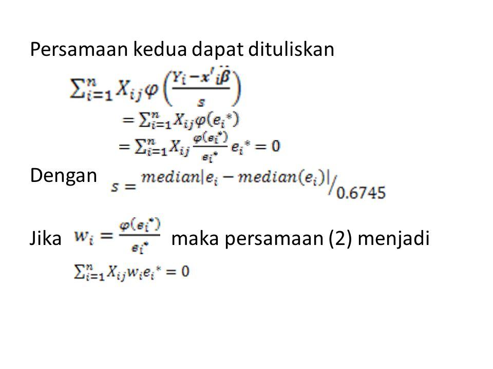 Persamaan kedua dapat dituliskan