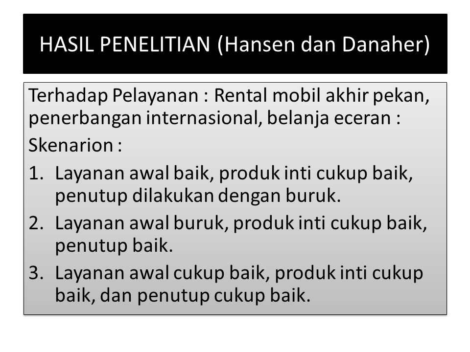 HASIL PENELITIAN (Hansen dan Danaher)
