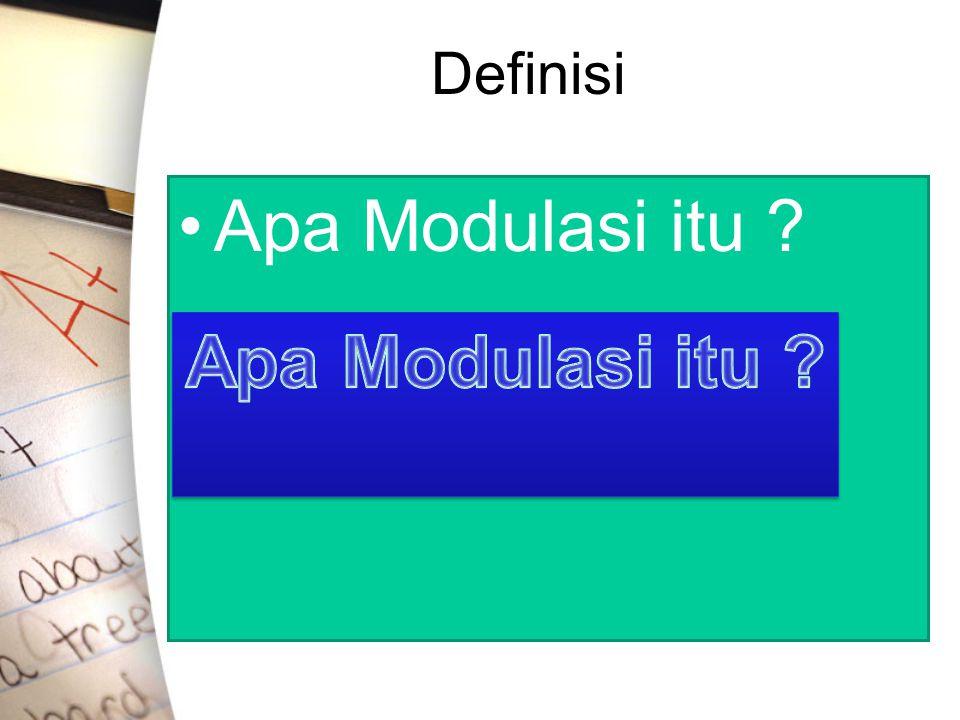 Definisi Apa Modulasi itu Apa Modulasi itu