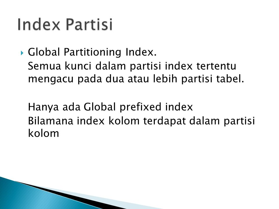 Index Partisi Global Partitioning Index.