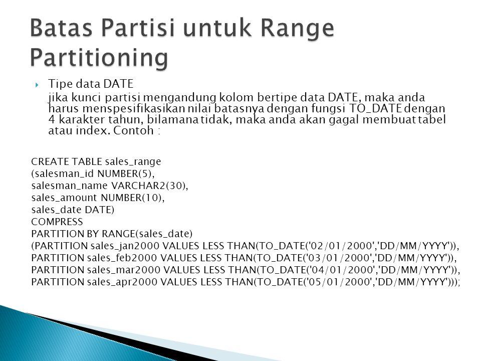 Batas Partisi untuk Range Partitioning