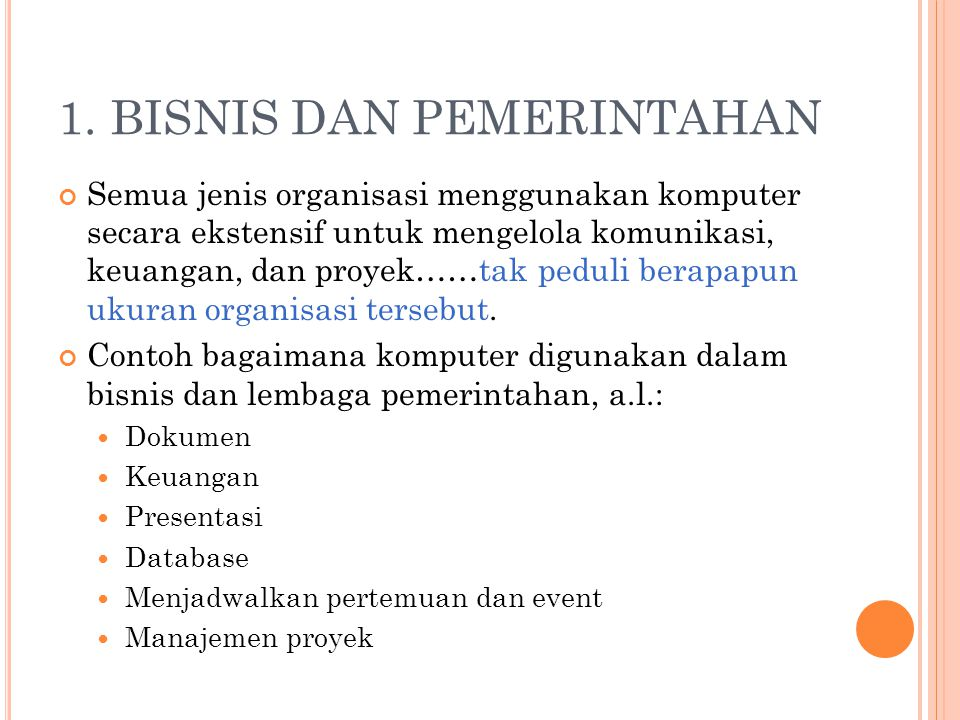 1. BISNIS DAN PEMERINTAHAN