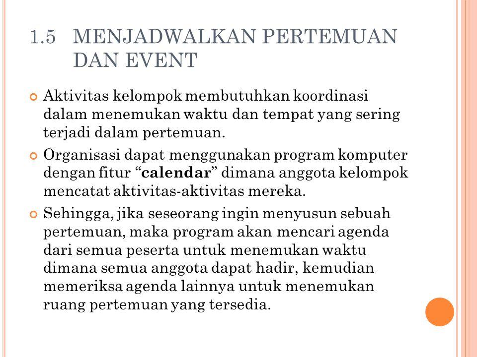 1.5 MENJADWALKAN PERTEMUAN DAN EVENT