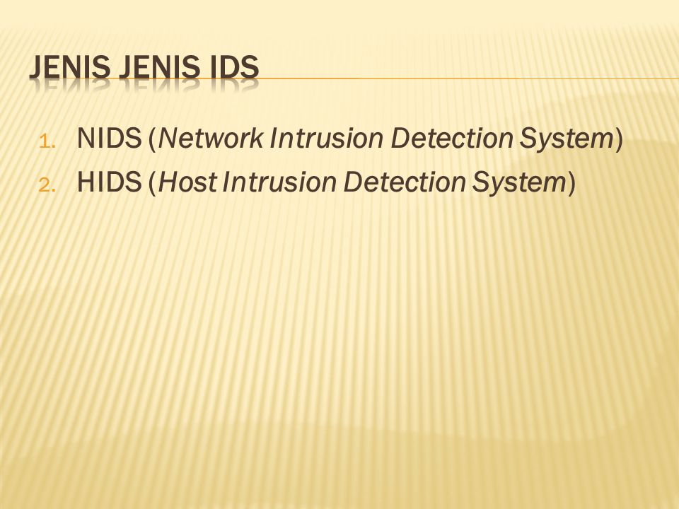 Jenis jenis IDS NIDS (Network Intrusion Detection System)