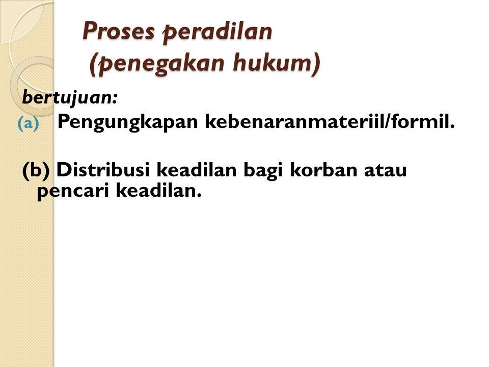 Proses peradilan (penegakan hukum)