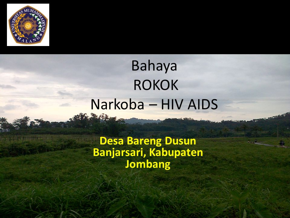 Bahaya ROKOK Narkoba – HIV AIDS