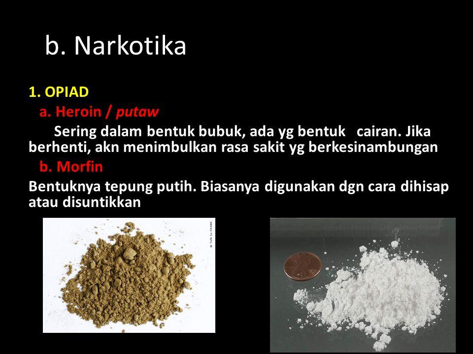 b. Narkotika
