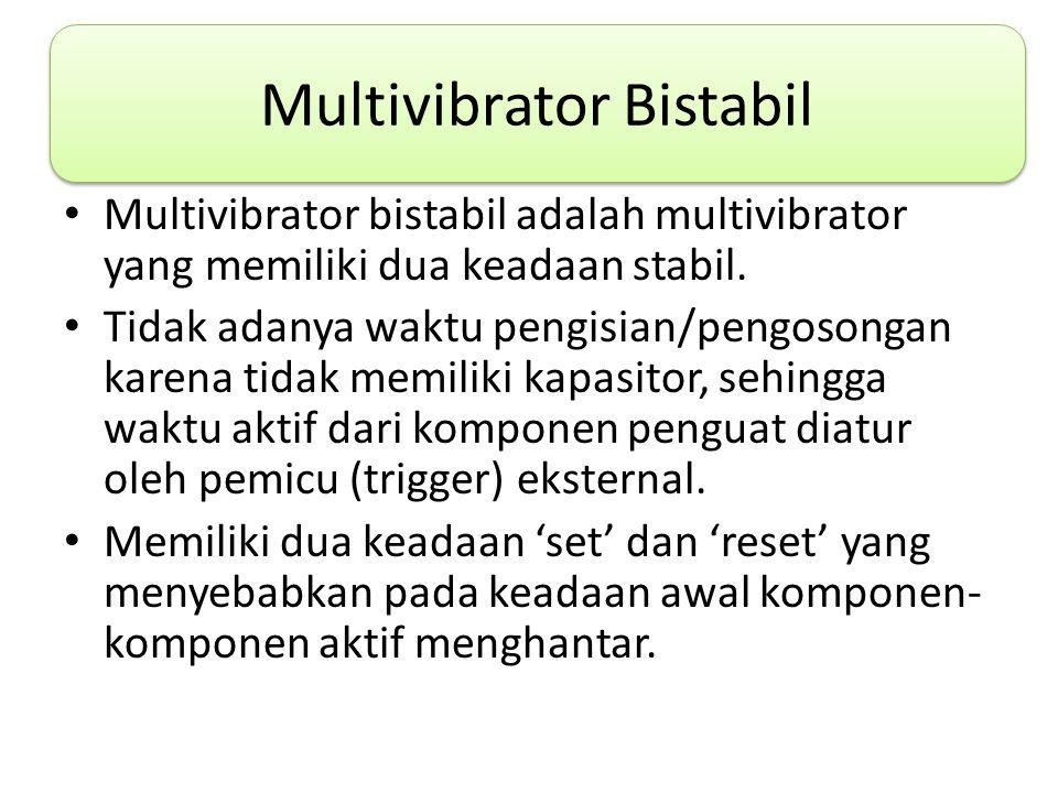 Multivibrator Bistabil