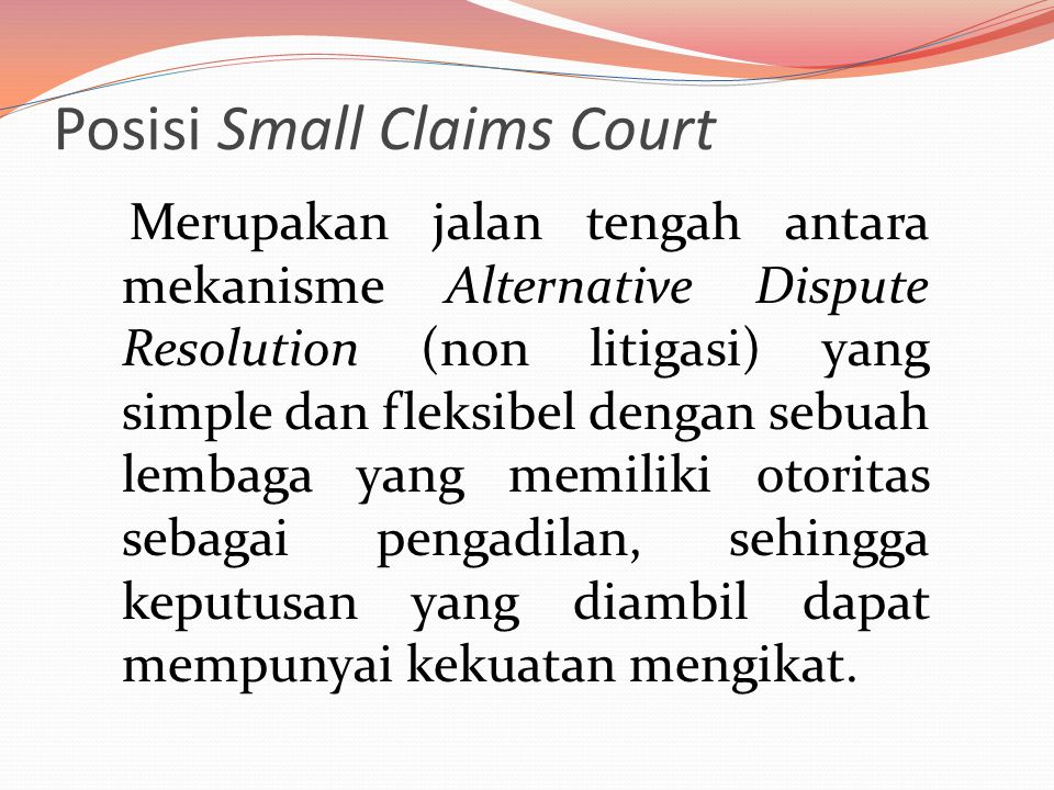 Posisi Small Claims Court