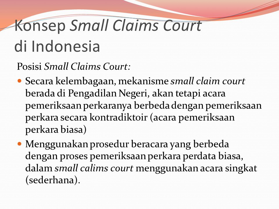 Konsep Small Claims Court di Indonesia