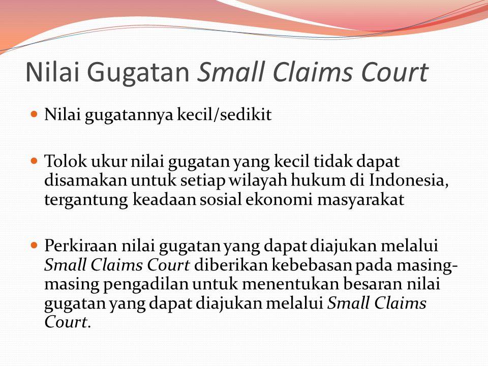 Nilai Gugatan Small Claims Court
