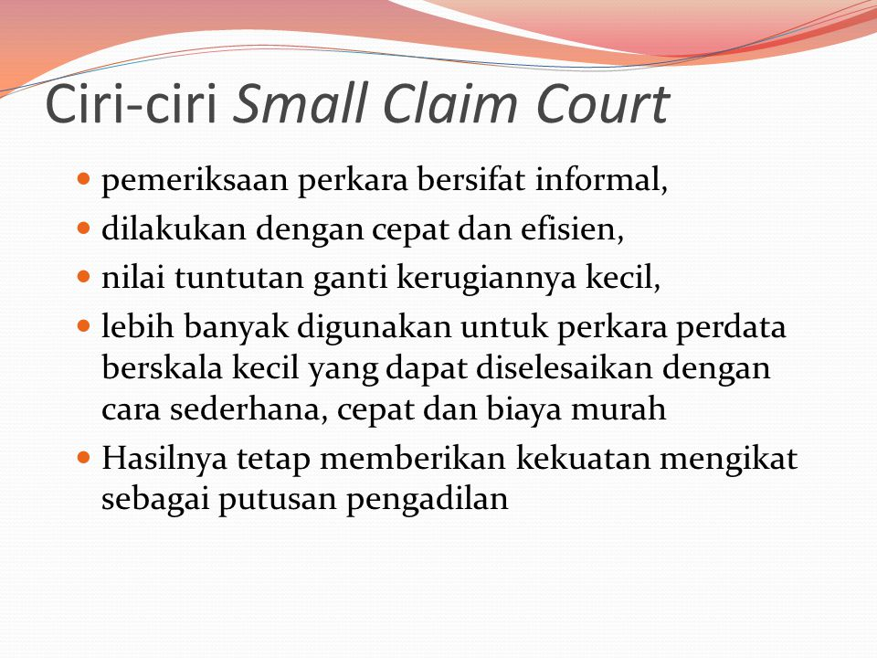 Ciri-ciri Small Claim Court