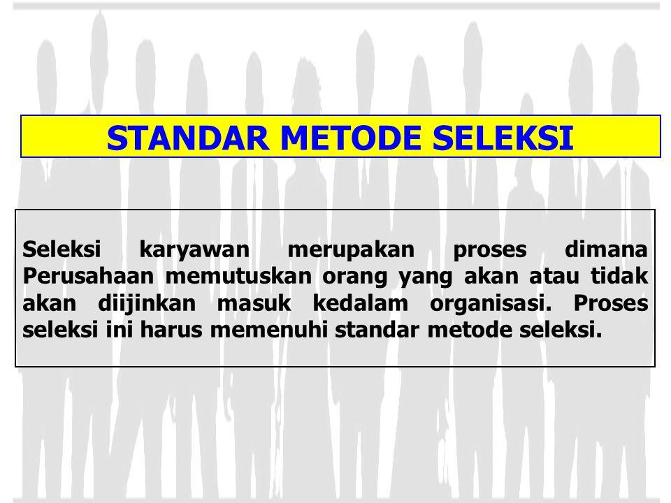 STANDAR METODE SELEKSI