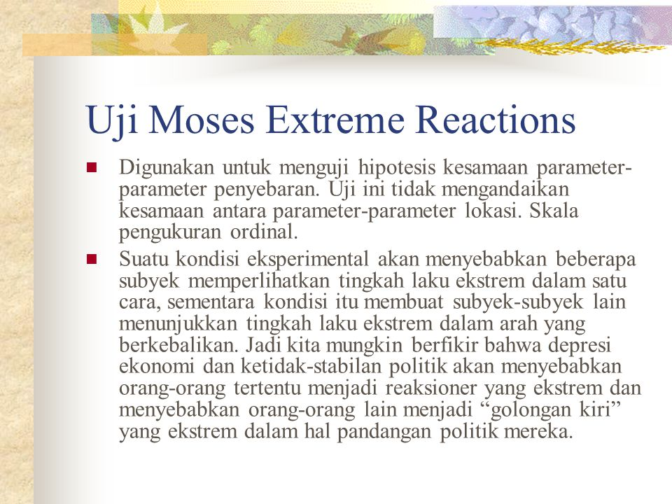 Uji Moses Extreme Reactions