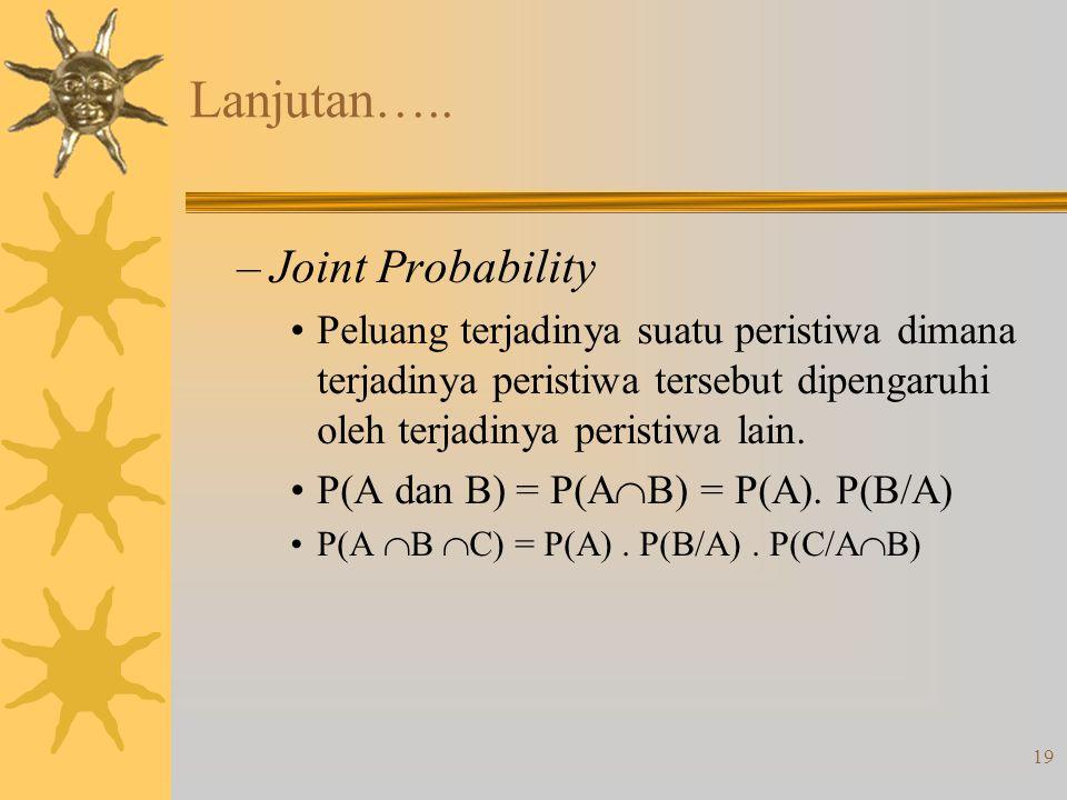 Lanjutan….. Joint Probability