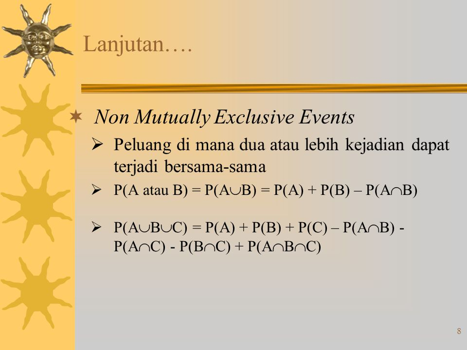 Lanjutan…. Non Mutually Exclusive Events