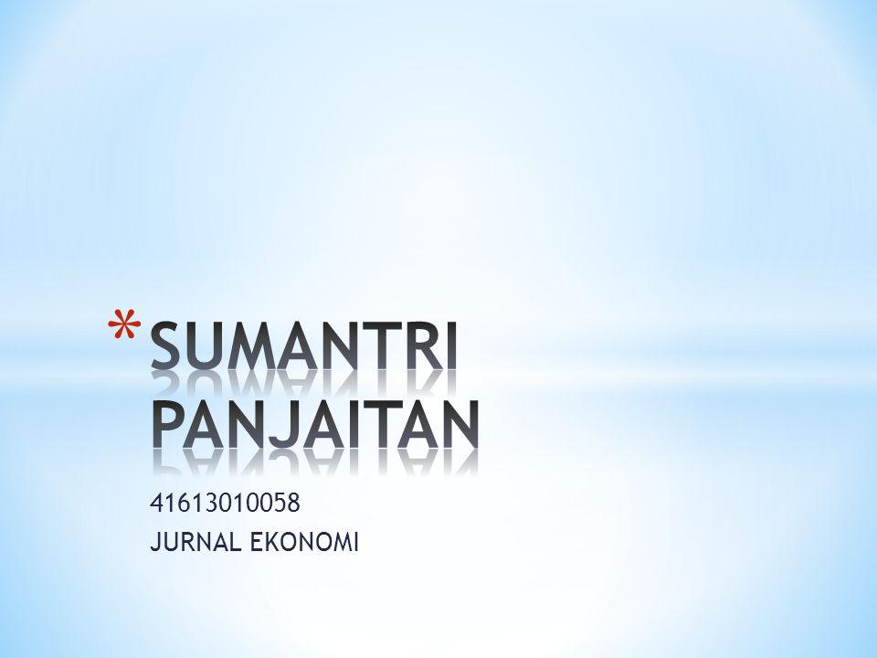 SUMANTRI PANJAITAN 41613010058 JURNAL EKONOMI