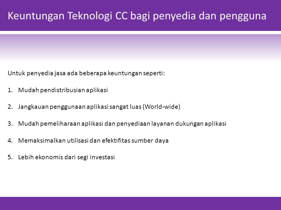 Keuntungan Teknologi CC bagi penyedia dan pengguna
