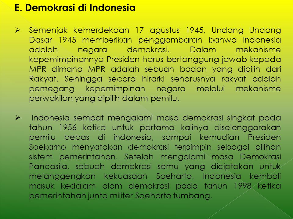 E. Demokrasi di Indonesia