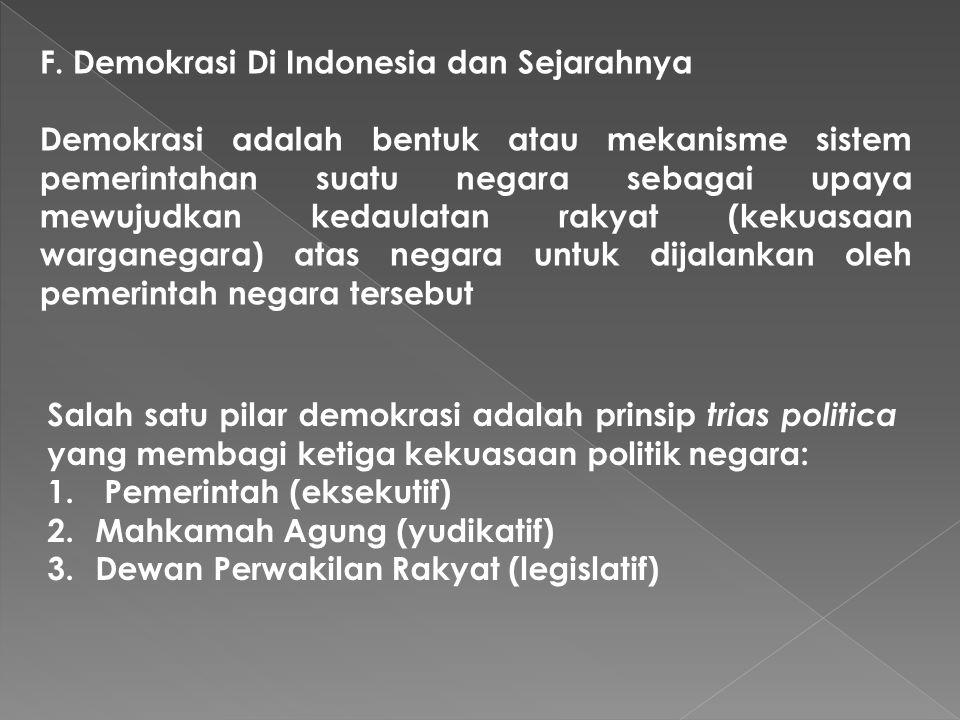 F. Demokrasi Di Indonesia dan Sejarahnya