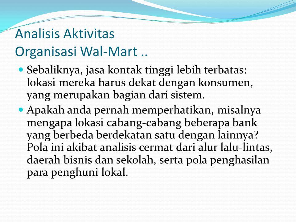 Analisis Aktivitas Organisasi Wal-Mart ..