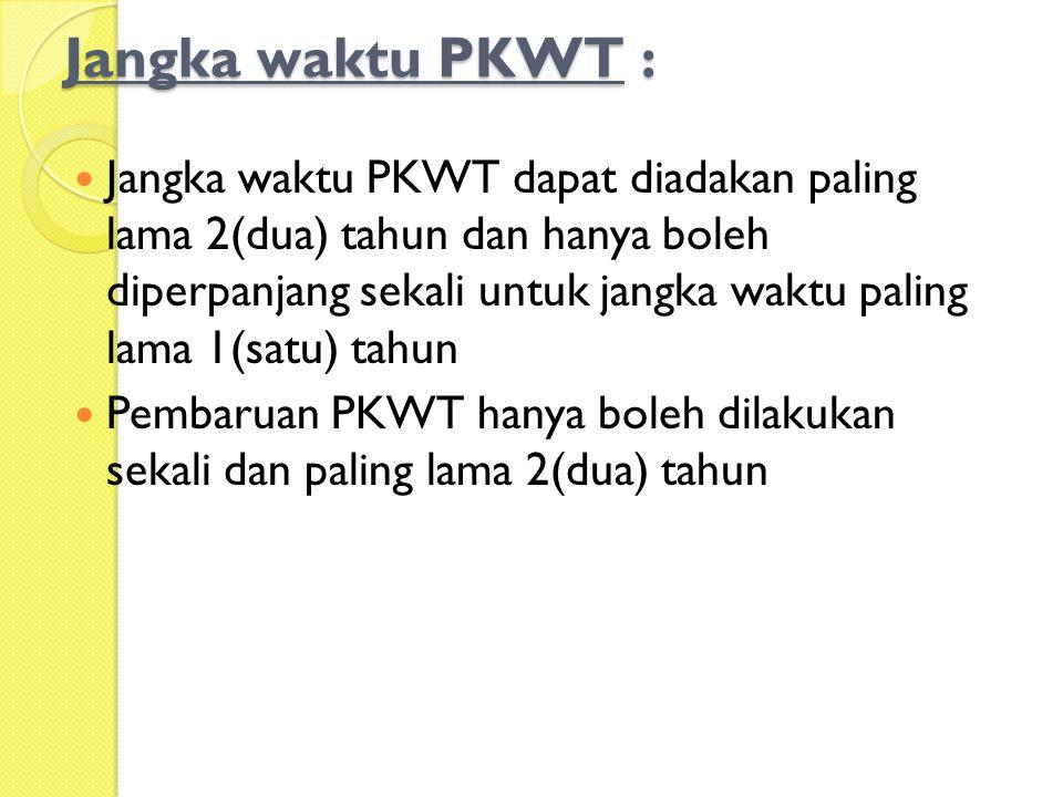 Jangka waktu PKWT :