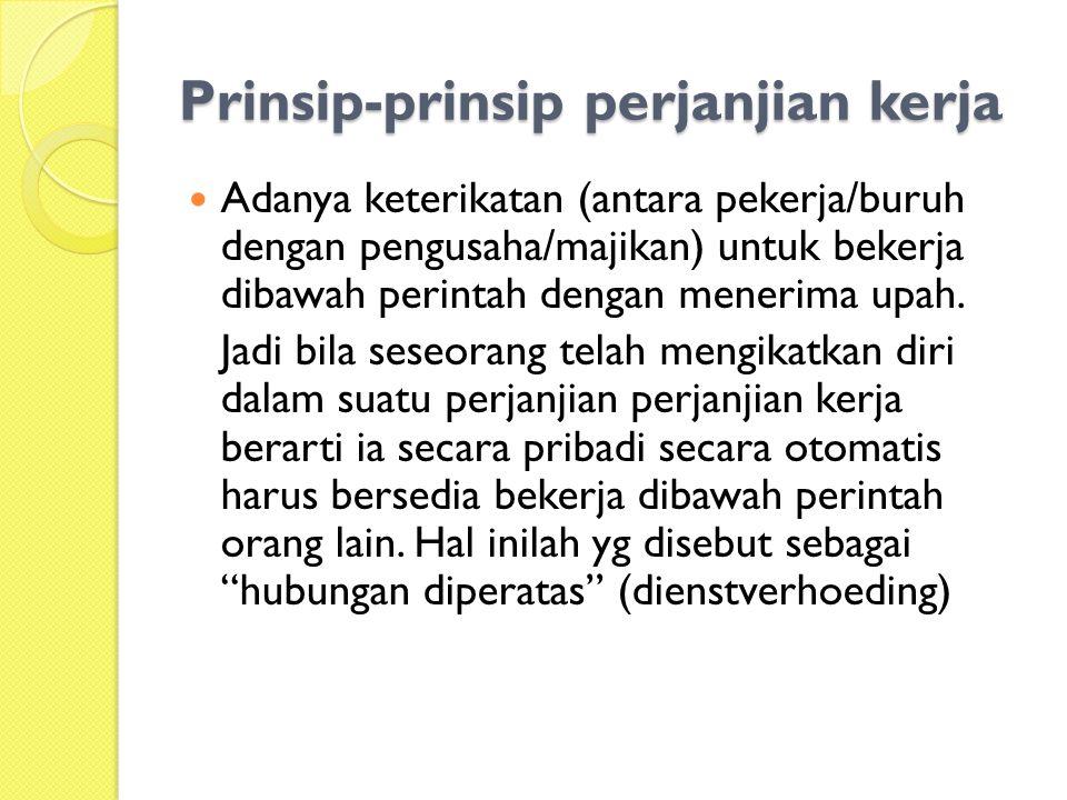 Prinsip-prinsip perjanjian kerja