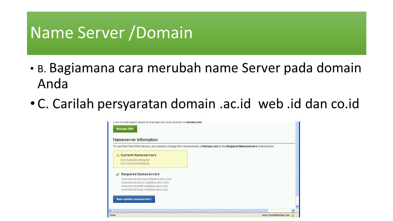 Name Server /Domain B. Bagiamana cara merubah name Server pada domain Anda.