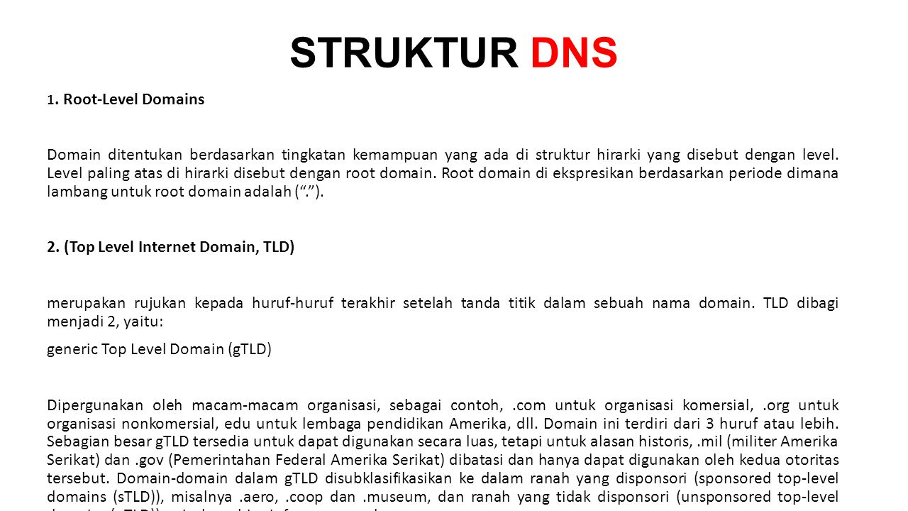 STRUKTUR DNS 1. Root-Level Domains.