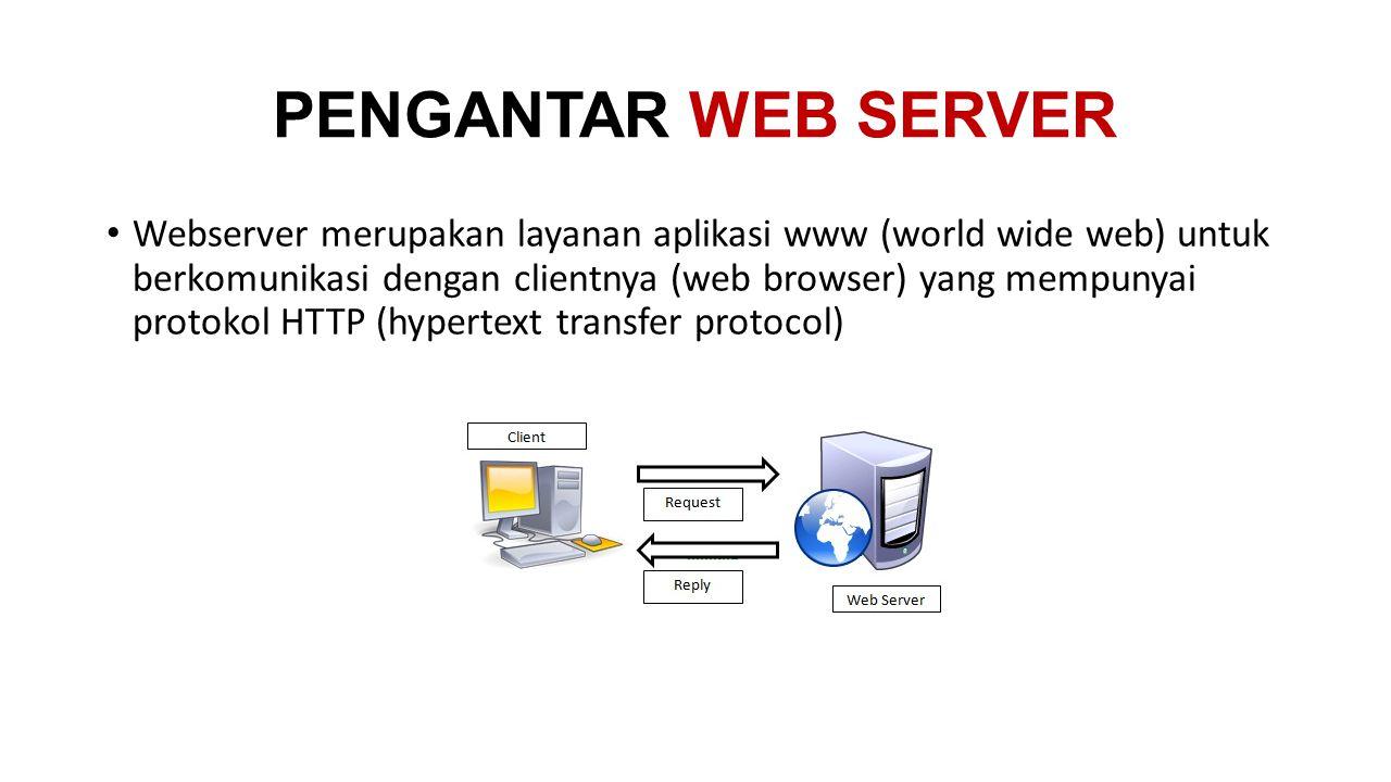 PENGANTAR WEB SERVER