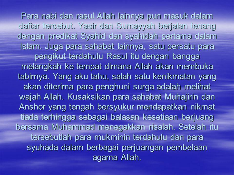 Para nabi dan rasul Allah lainnya pun masuk dalam daftar tersebut